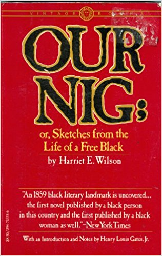 book cover, Our Nig; or, Sketched from the Life of a Free Black by Harriet E. Wilson (1859)